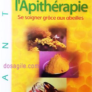 ABC de l'Apithérapie Robert Fournier